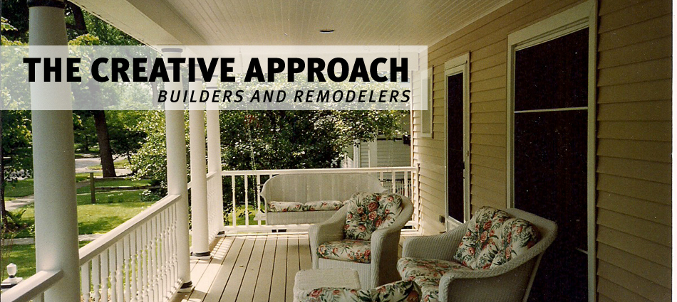 Creative Approach Builders and Remodelers